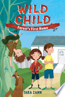 Wild Child  Forest s First Home Book PDF