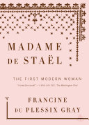 Madame De Stael : of letters discusses her upbringing in political...
