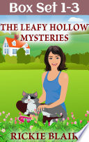 The Leafy Hollow Mysteries Vols 1 3 The Leafy Hollow Mysteries Box Set