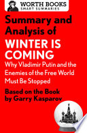 Summary and Analysis of Winter Is Coming  Why Vladimir Putin and the Enemies of the Free World Must Be Stopped