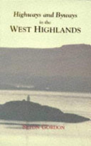 Highways and Byways in the West Highlands