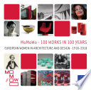 Momowo 100 Projects In 100 Years European Women In Architecture And Design 1918 2018