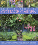 Designing and Creating a Cottage Garden