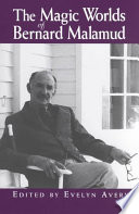 The Magic Worlds of Bernard Malamud
