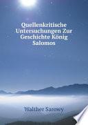 Quellenkritische Untersuchungen Zur Geschichte K nig Salomos
