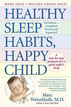 Healthy sleep habits, happy child [Book]