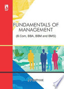 Fundamentals of Management  For B Com  BBA  BBM and BMS