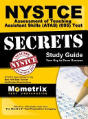 NYSTCE Assessment of Teaching Assistant Skills  Atas   095  Test Secrets  NYSTCE Exam Review for the New York State Teacher Certification Examinations