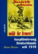 Ausplünderung Deutschlands seit 1919