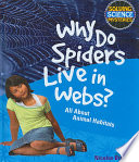 Why Do Spiders Live in Webs? Answer Format