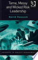 Tame  Messy and Wicked Risk Leadership