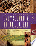 The Zondervan Encyclopedia of the Bible, Volume 5 Of The Bible Has Been A Classic