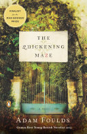 The Quickening Maze A Book As Richly Sown With Beauty
