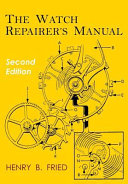 The Watch Repairer S Manual