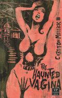 The Haunted Vagina / Ugly Heaven Pdf/ePub eBook