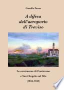 A difesa dell aeroporto di Treviso