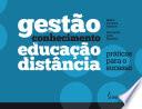 Gestão do conhecimento na educação a distância: práticas para o sucesso