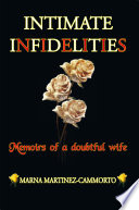 INTIMATE INFIDELITIES