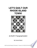Let S Quilt Our Rhode Island Town