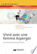 Vivre avec une femme Asperger : 22 conseils pour son partenaire