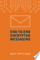 End To End Encrypted Messaging