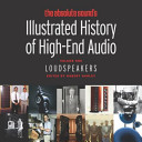 The Absolute Sound s Illustrated History of High End Audio