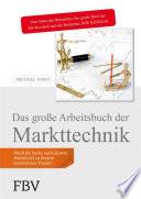 Das gro  e Arbeitsbuch der Markttechnik