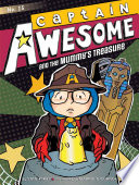 Captain Awesome and the Mummy s Treasure