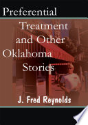 Preferential Treatment And Other Oklahoma Stories