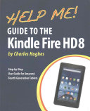 Help Me Guide To The Kindle Fire Hd 8