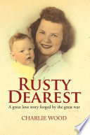 Rusty Dearest