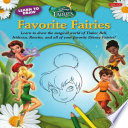 Learn to Draw Disney s Favorite Fairies