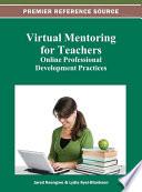 Virtual Mentoring for Teachers  Online Professional Development Practices