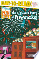 The Explosive Story of Fireworks