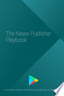 The News Publisher Playbook  for Android development
