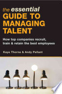 The Essential Guide To Managing Talent
