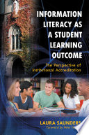 Information Literacy as a Student Learning Outcome