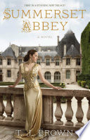 Summerset Abbey : three young women seek to fulfill their destinies...