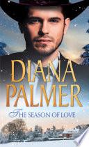 The Season Of Love  Beloved  Texan Lovers  Book 1    Texas Born  Mills   Boon M B   Texan Lovers  Book 1