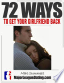 72 Ways to Get Your Girlfriend Back
