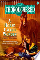 Thoroughbred  01 A Horse Called Wonder