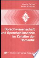 Sprachwissenschaft und Sprachphilosophie im Zeitalter der Romantik