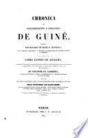 Chronica do descobrimento e conquista de Guine, escrita por mandado de elrei Alfonso V. (etc.)