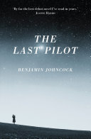 The Last Pilot Wolfe S The Right Stuff And Richard Yates