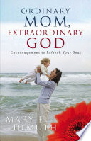 Ordinary Mom  Extraordinary God