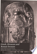 Greek  Etruscan and Roman Bronzes