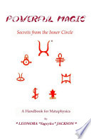Powerful Magic Secrets From The Inner Circle