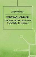 The Trace of the Urban Text from Blake to Dickens