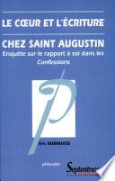 Le c  ur et l   criture chez Saint Augustin