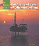 The Pros and Cons of Offshore Drilling
